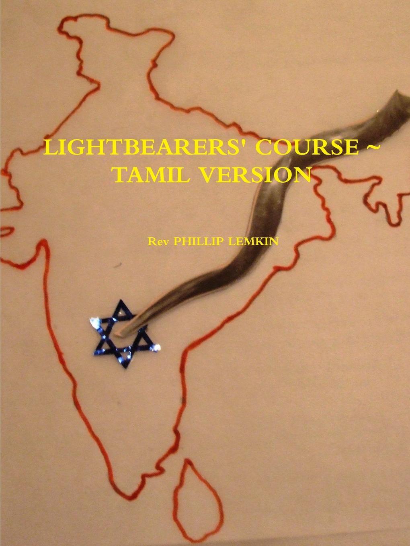 Rev PHILLIP LEMKIN Lightbearers. Course. Tamil version цены