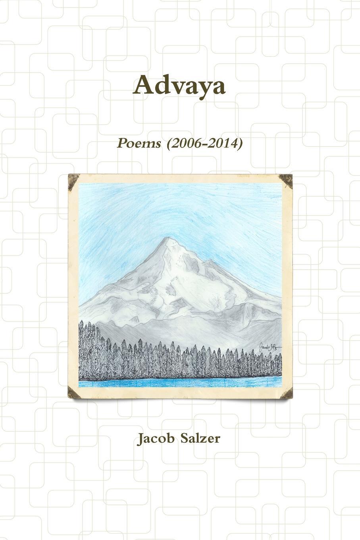 Jacob Salzer Advaya live in the moment