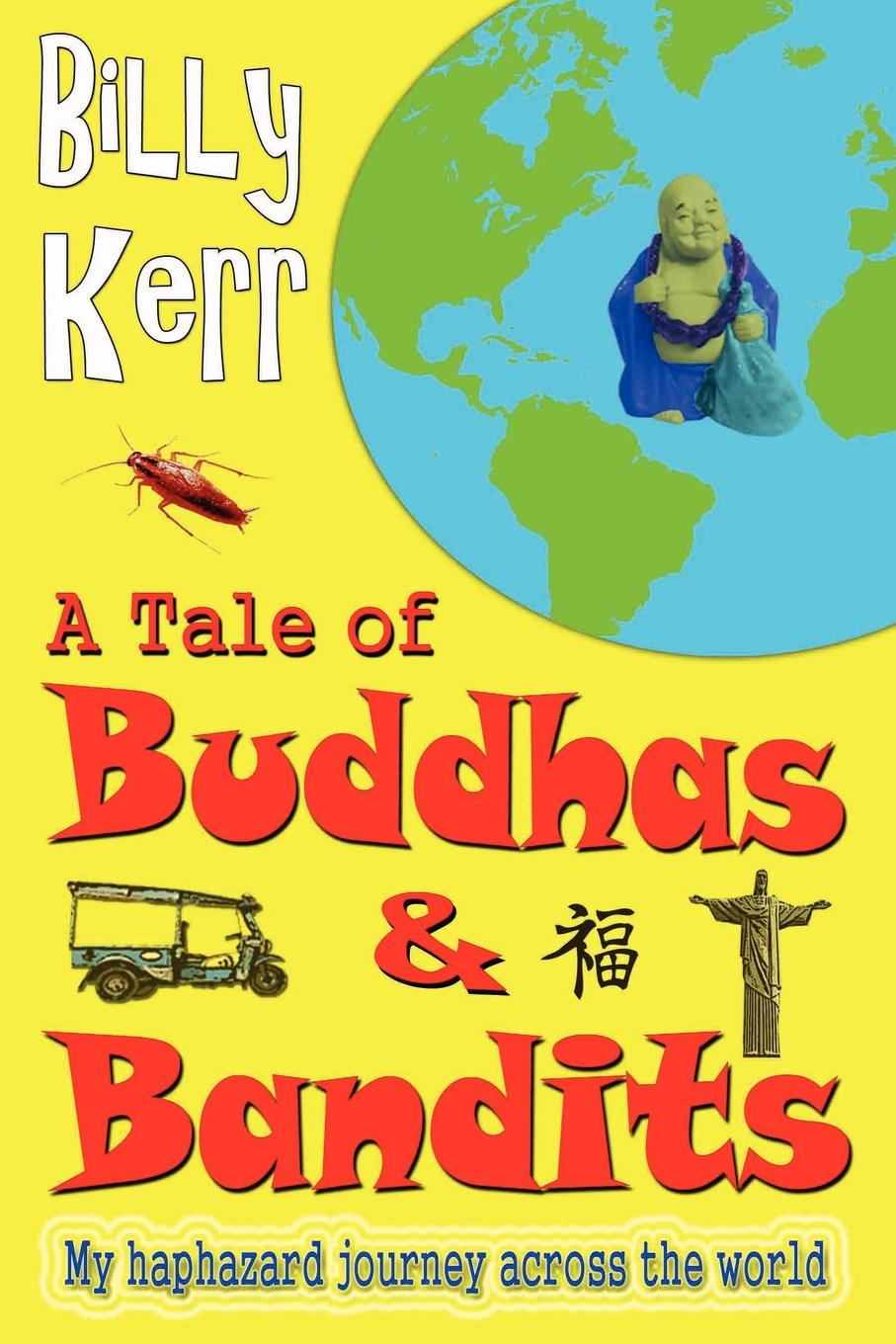 Billy Kerr A Tale of Buddhas and Bandits