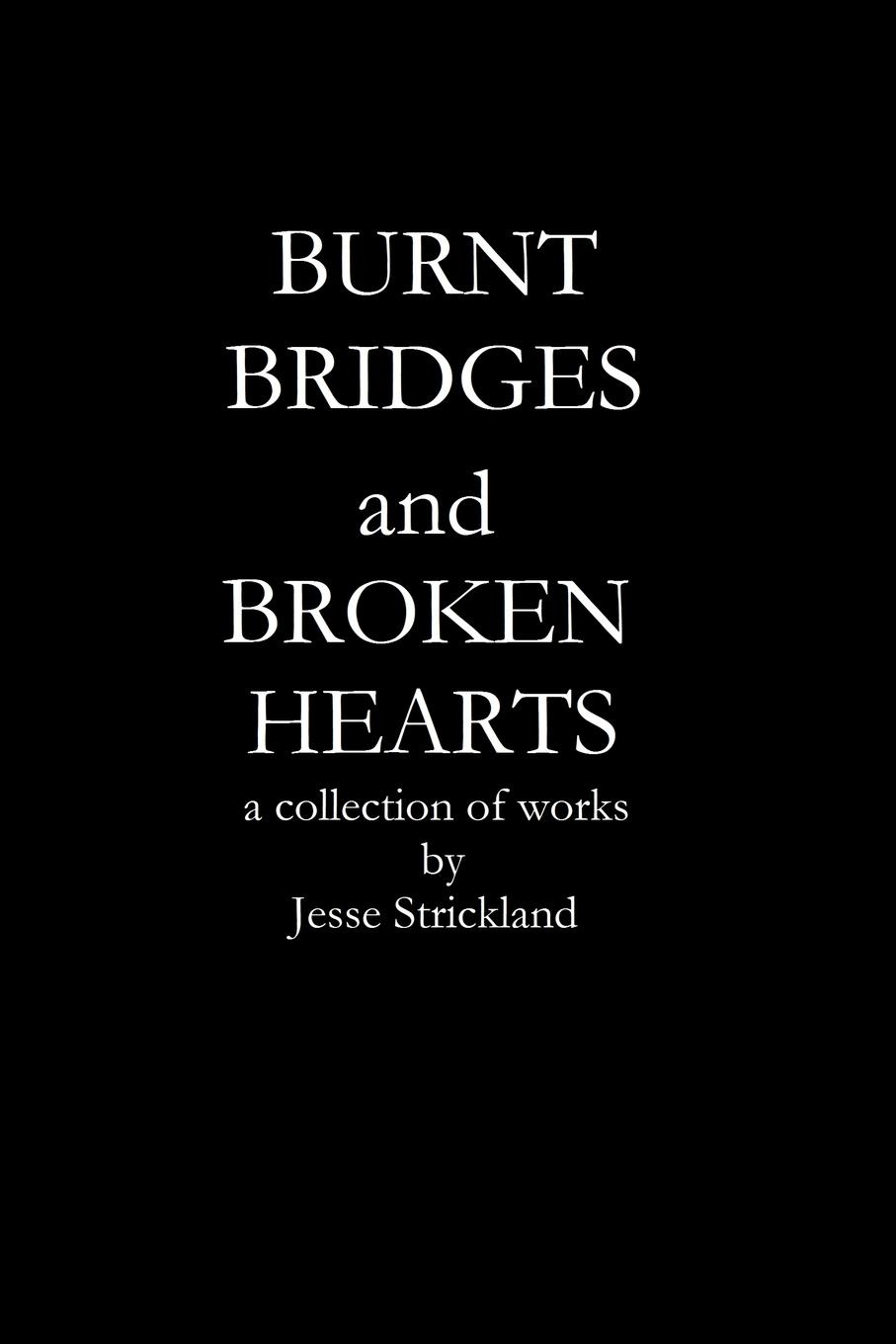 Jesse Strickland Burnt bridges and broken hearts jennifer joyce the little teashop of broken hearts