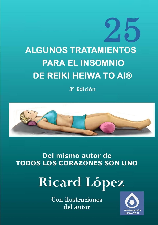 Ricard López Algunos tratamientos para el insomnio de Reiki Heiwa to Ai . essential reiki