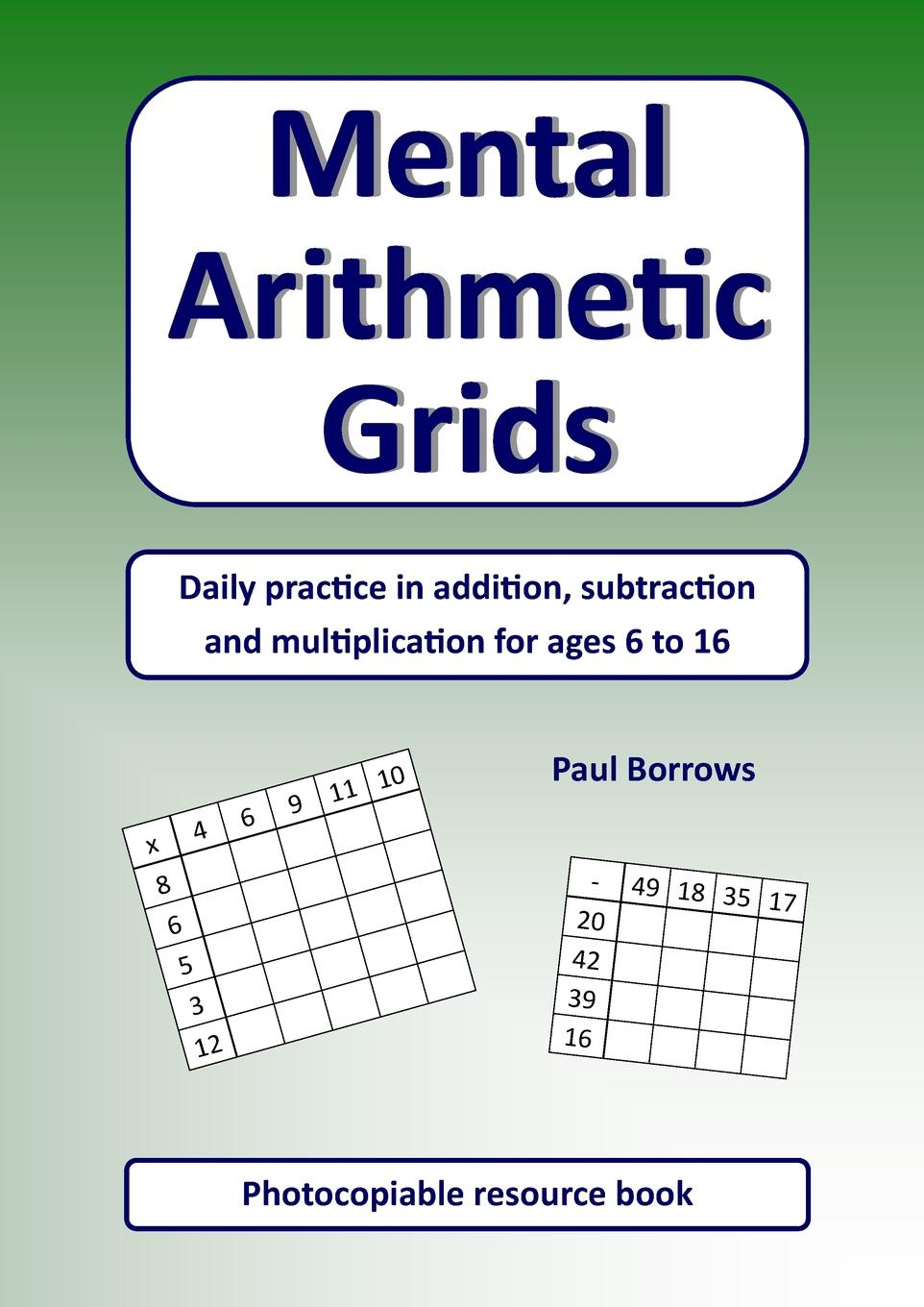 Paul Borrows Mental Arithmetic Grids excellent 1 pupils book