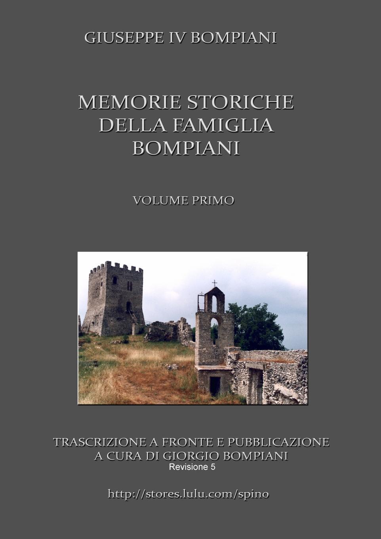 цена Giorgio Bompiani Memorie Storiche Della Famiglia Bompiani (Vol. I) онлайн в 2017 году