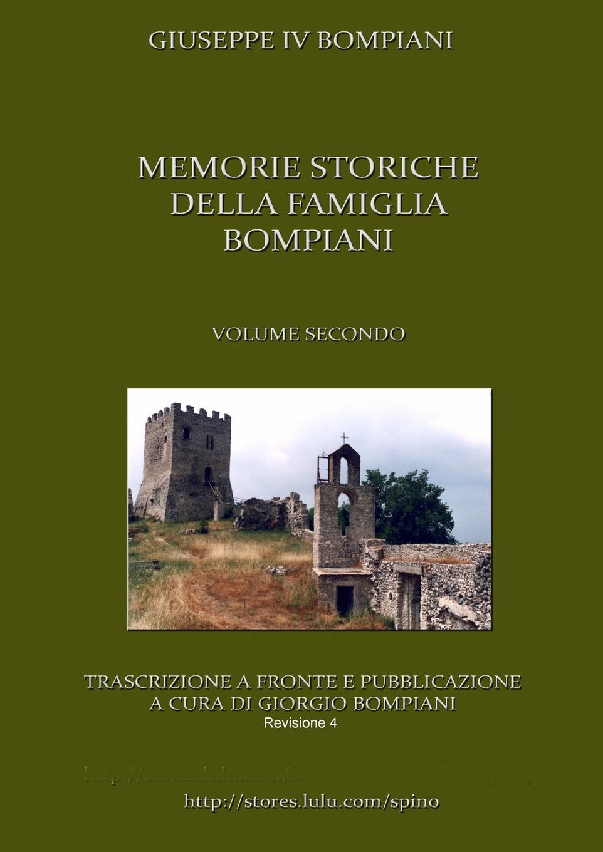 цена Giorgio Bompiani Memorie Storiche Della Famiglia Bompiani (Vol. II) онлайн в 2017 году