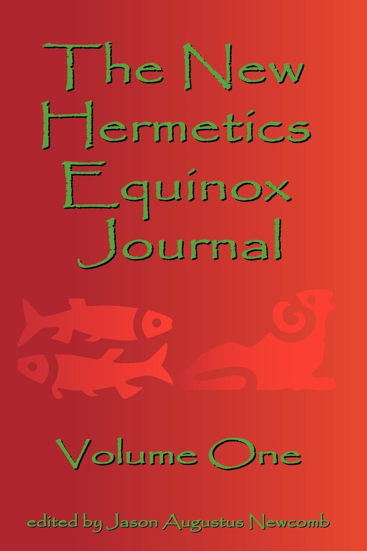 Jason Augustus Newcomb The New Hermetics Equinox Journal Volume One new german review new german review a journal of germanic studies volume 25 2011
