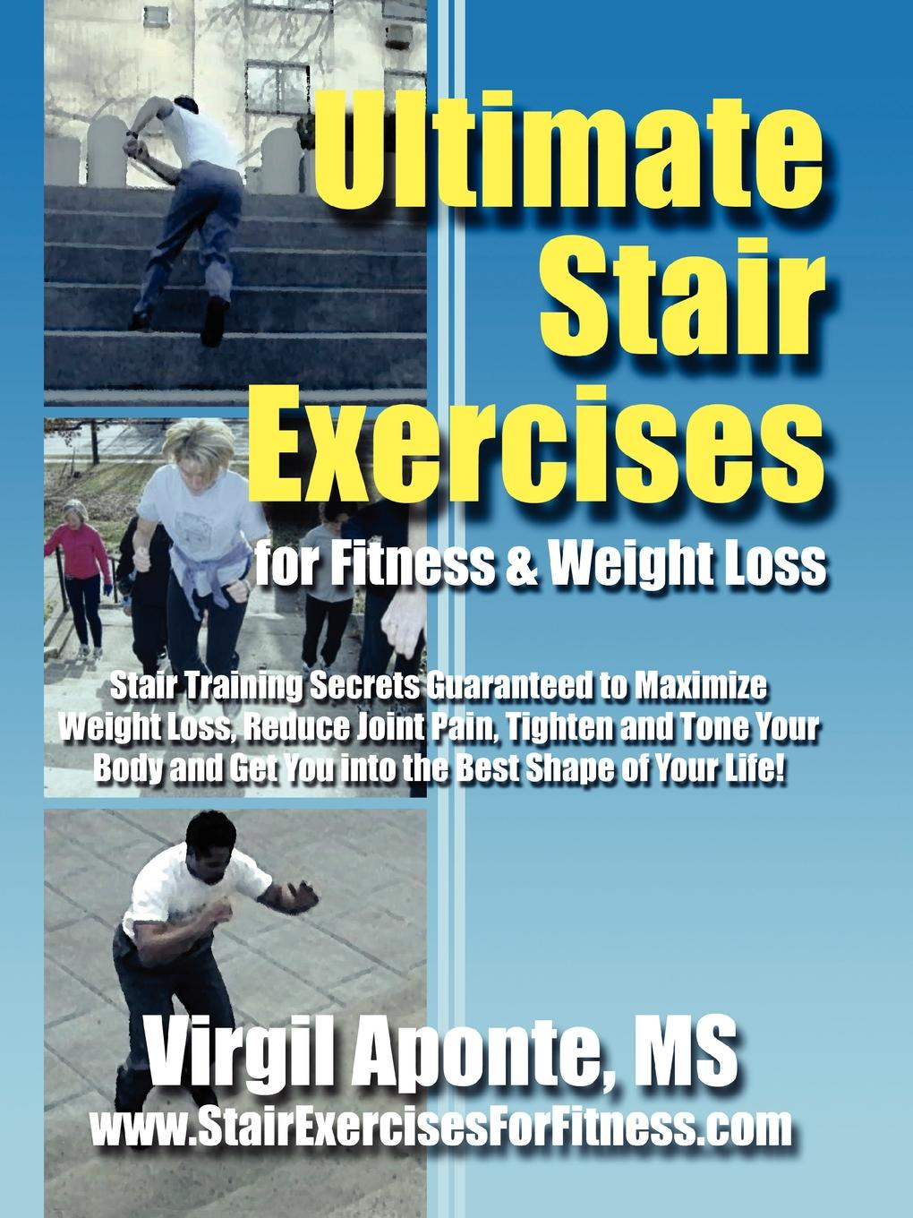 Virgil Aponte Ultimate Stair Exercises For Fitness . Weight Loss лестница extraordinary modern stairs