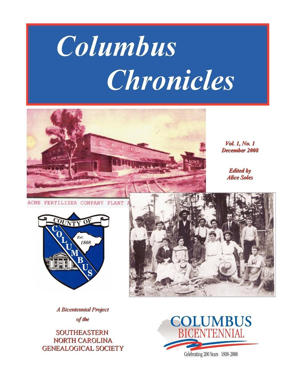 Alice Soles Columbus Chronicles. Vol. 1, No. 1