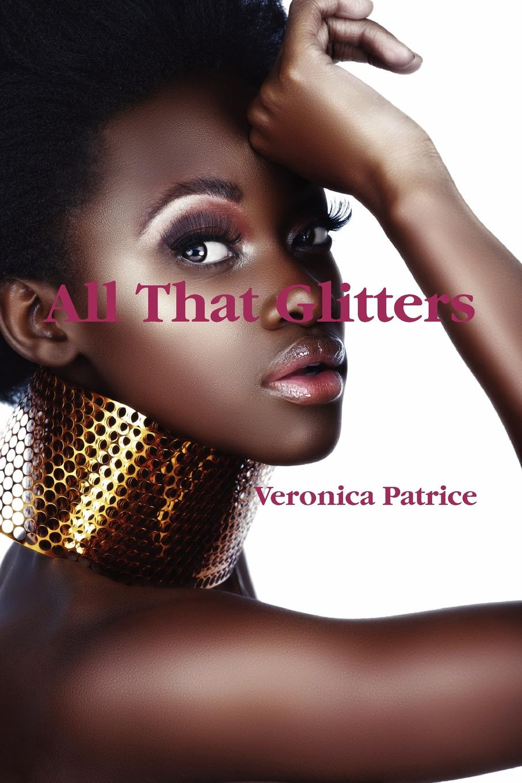 Veronica Patrice All That Glitters цена