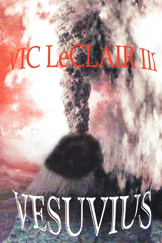 Vic III LeClair Vesuvius цена и фото