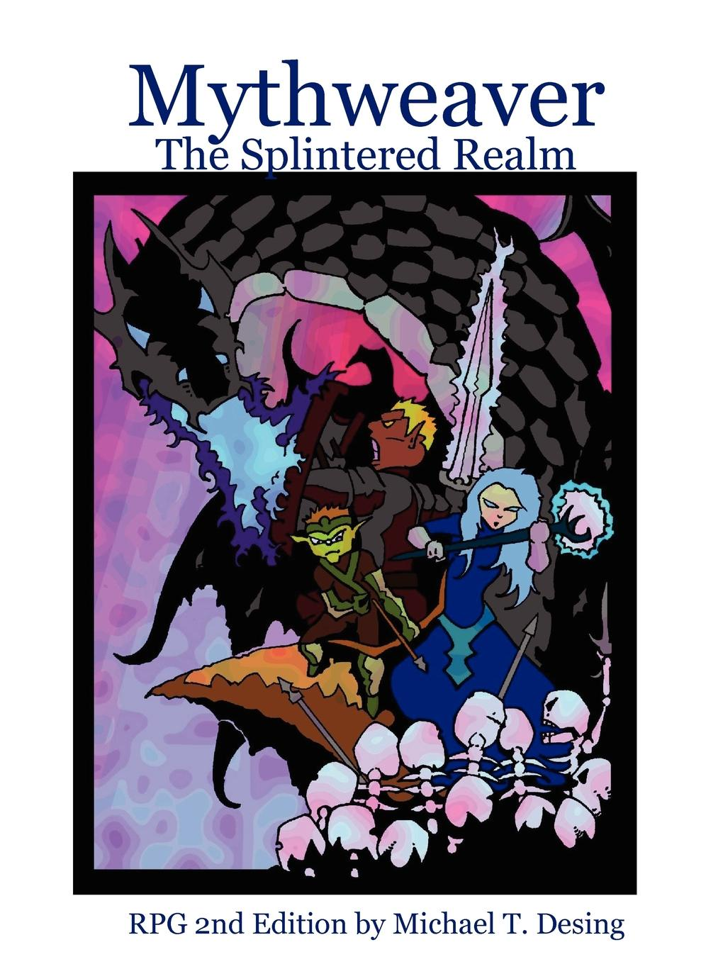 Michael Desing Mythweaver. The Splintered Realm 2nd Edition sreeraman ponson play and movement approach on biomotor abilities and psychomotor skill