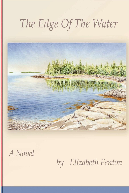 Elizabeth Fenton The Edge of the Water