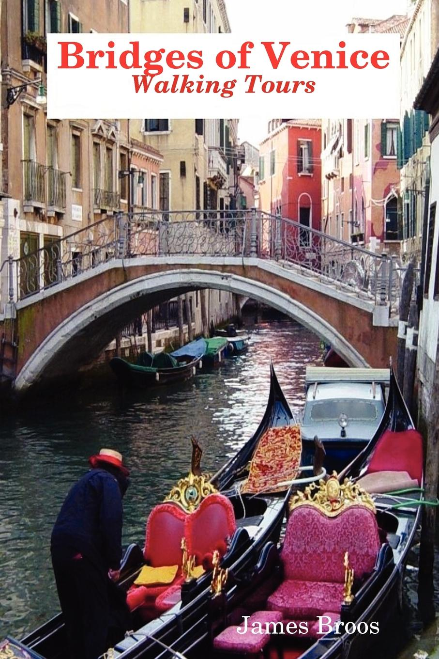 James Broos Bridges of Venice, Walking Tours a history of venice