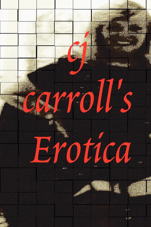 Cj Carroll Cj Carroll.s Erotica цены