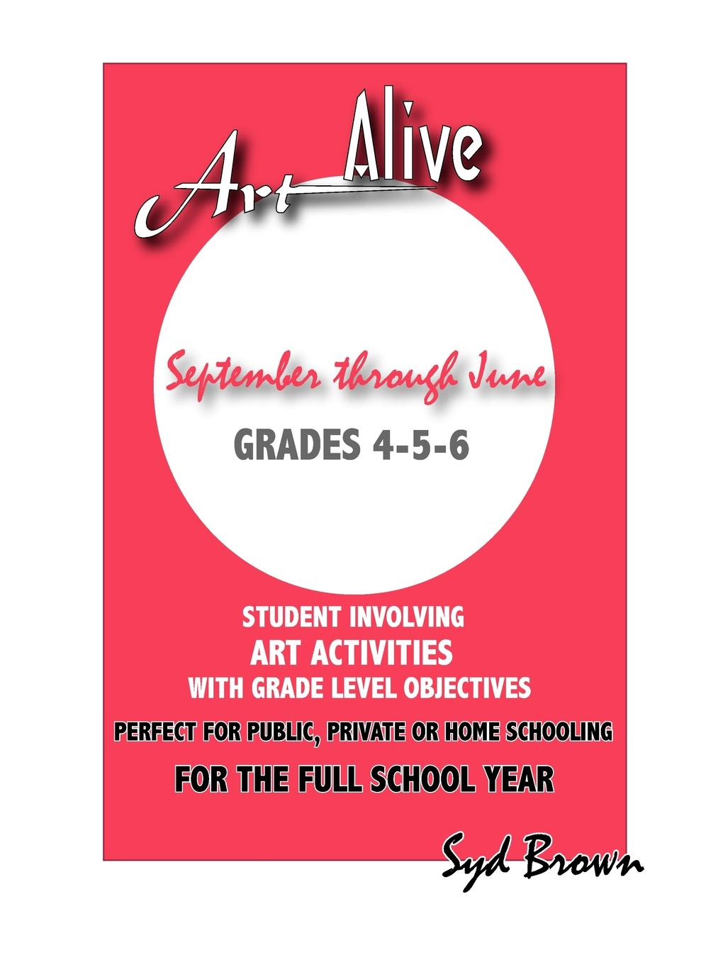 SYD BROWN ART ALIVE. SEPTEMBER THRU JUNE :GRADES 4-5-6 original new innolux 5 6 inch at056tn53 v 1 lcd screen with touch