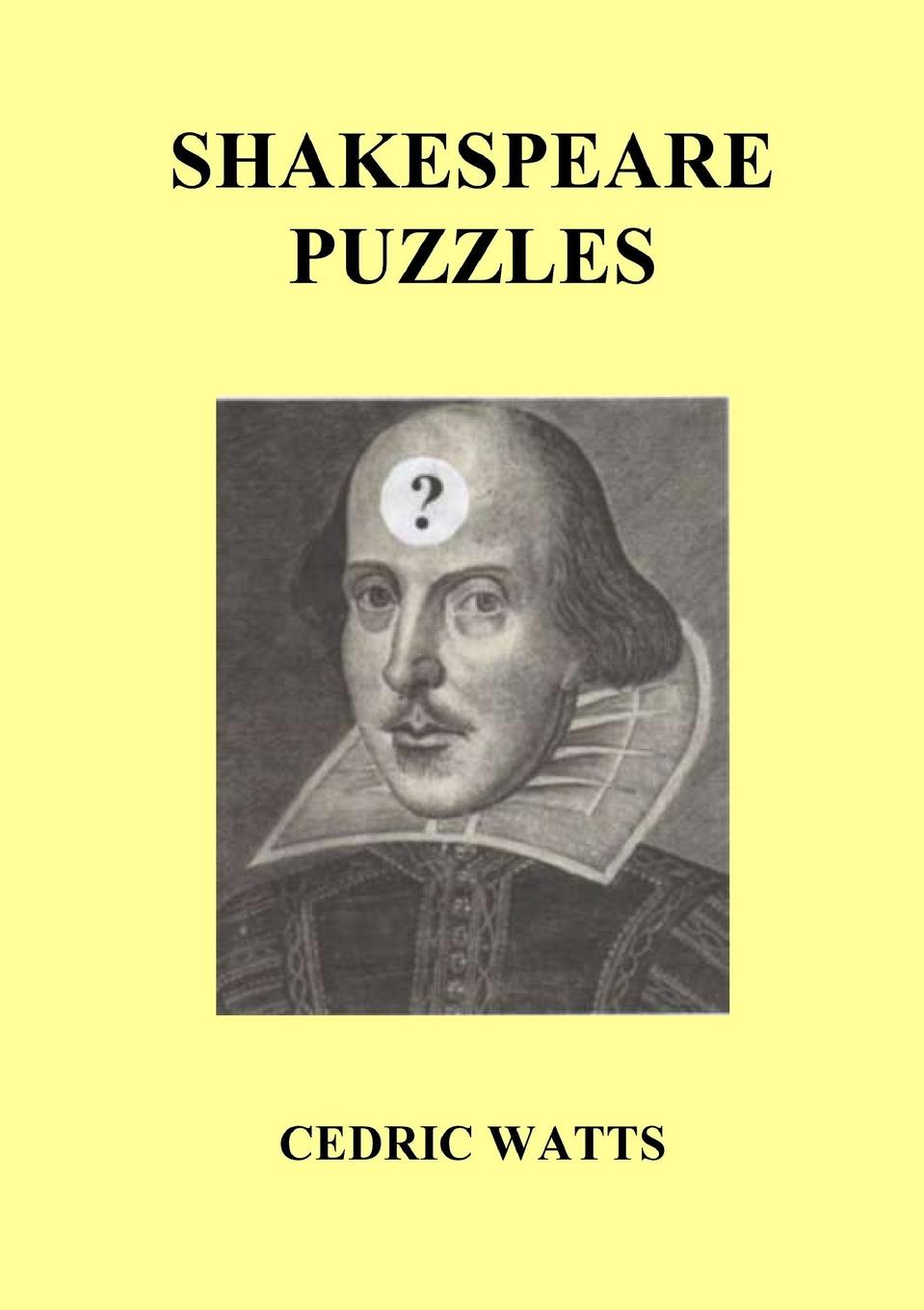 Cedric Watts Shakespeare Puzzles the shakespeare trail
