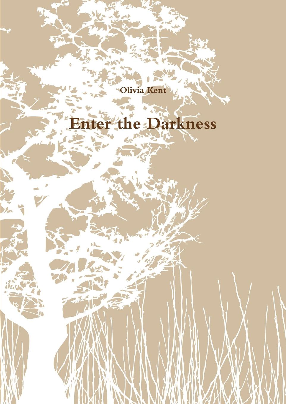 Olivia Kent Enter the Darkness dawkins r brief candle in the dark my life in science