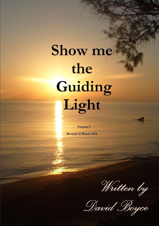 David Boyce Show Me the Guiding Light V3 show me the money