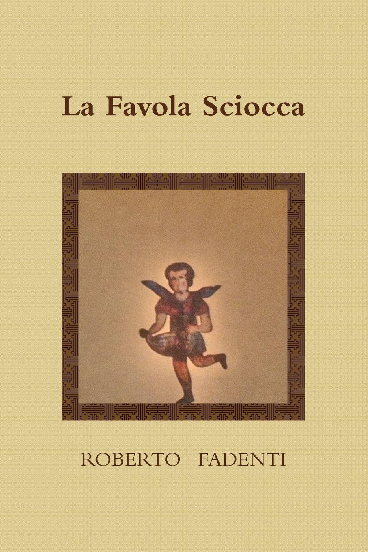 Roberto Fadenti La Favola Sciocca maria stella messina compendio di diritto della navigazione