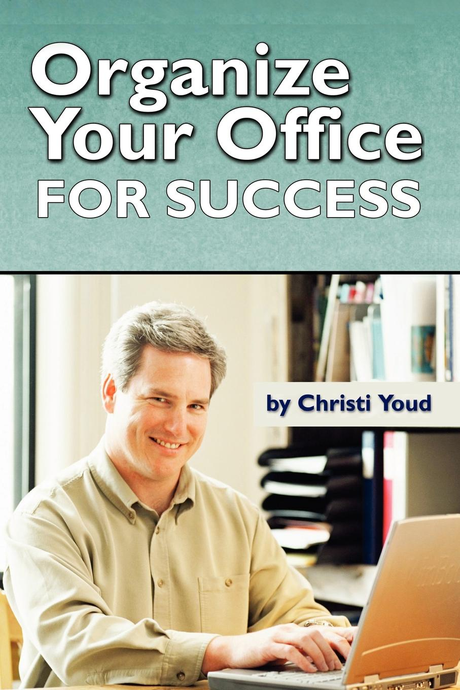 Organize Your Office For Success Need help getting your office streamlined for greater productivity?...
