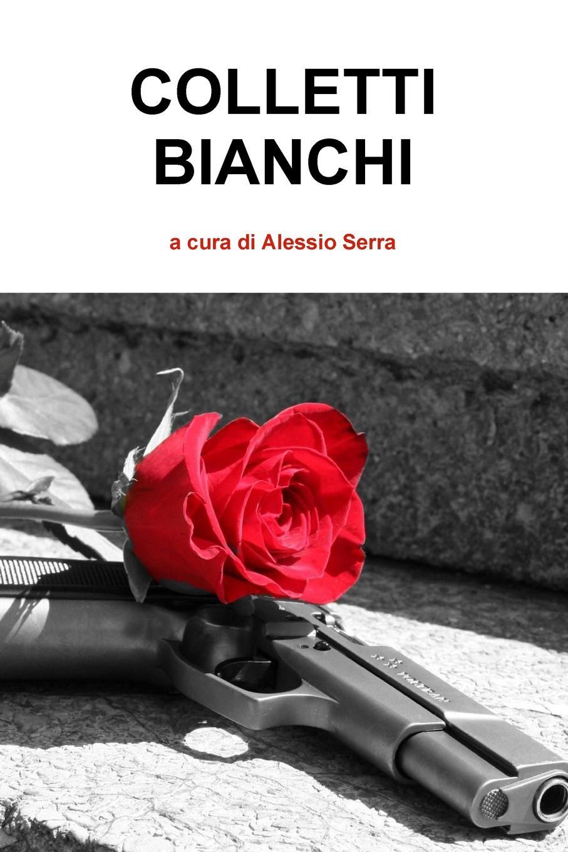 Alessio Serra Colletti Bianchi quelle quelle 262960