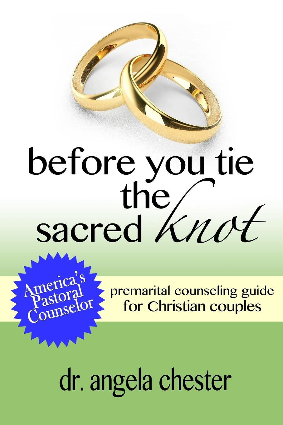 Angela B. Chester Before You Tie the Sacred Knot недорого