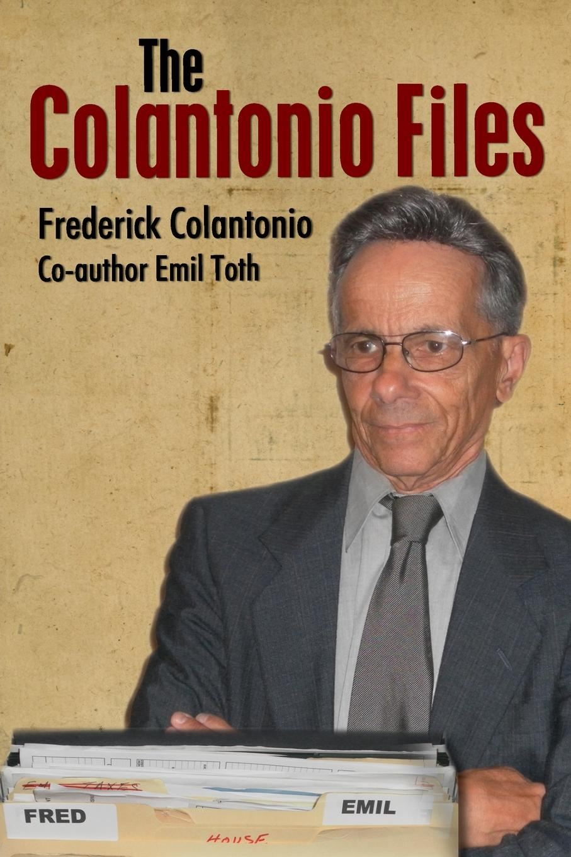 Frederick A. Colantonio The Colantonio Files spermbirds me and my people 2 dvd