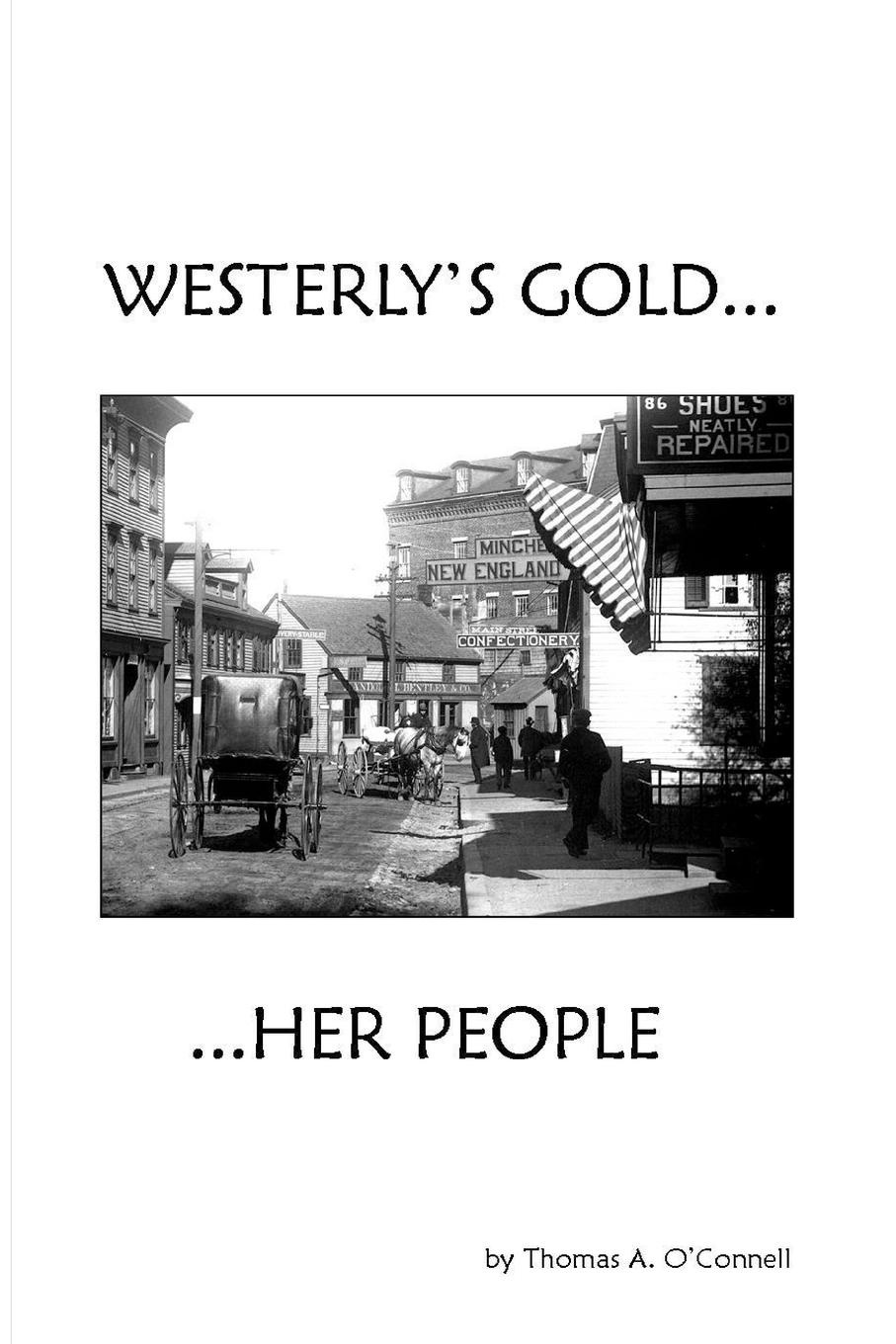 Thomas A. O'Connell Westerly.s Gold susan connell tall dark and temporary