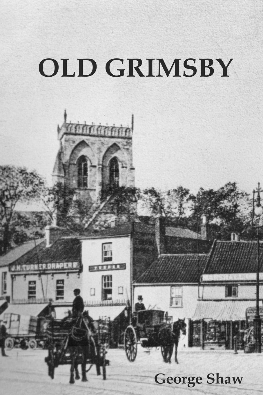 цена на Shaw George Old Grimsby