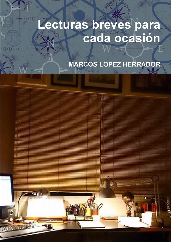 купить Marcos Lopez Herrador Lecturas Breves Para Cada Ocasion онлайн