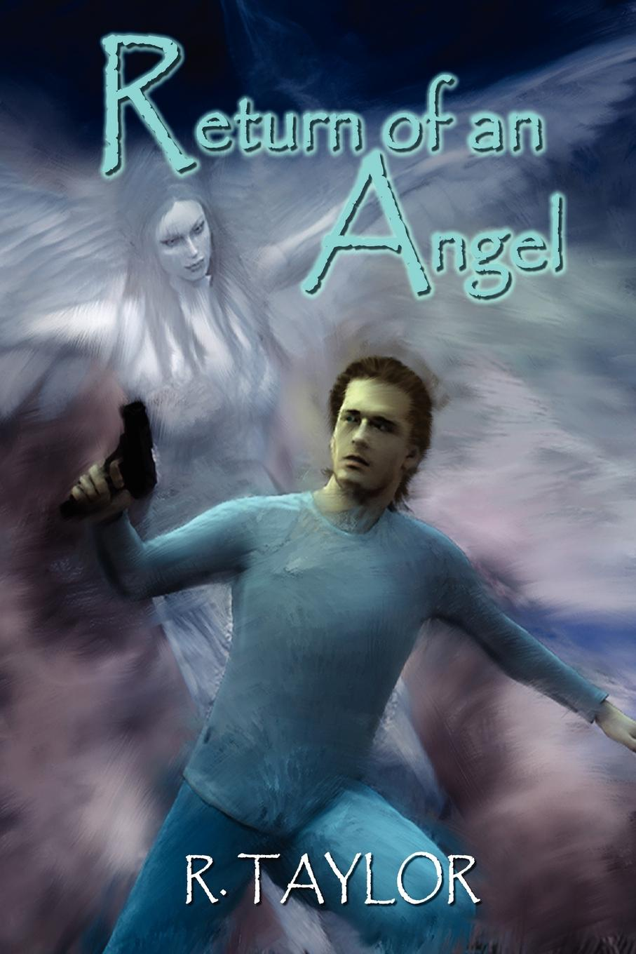 R. Taylor Return of an Angel in the arms of an angel