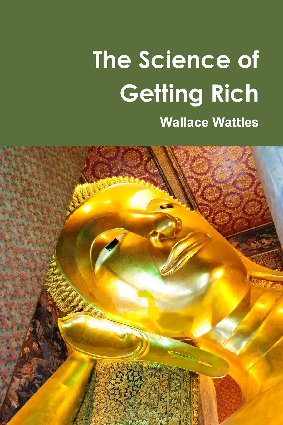 лучшая цена Wallace Wattles The Science of Getting Rich Centenary Edition
