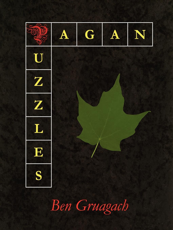 Ben Gruagach Pagan Puzzles great big book of pencil puzzles
