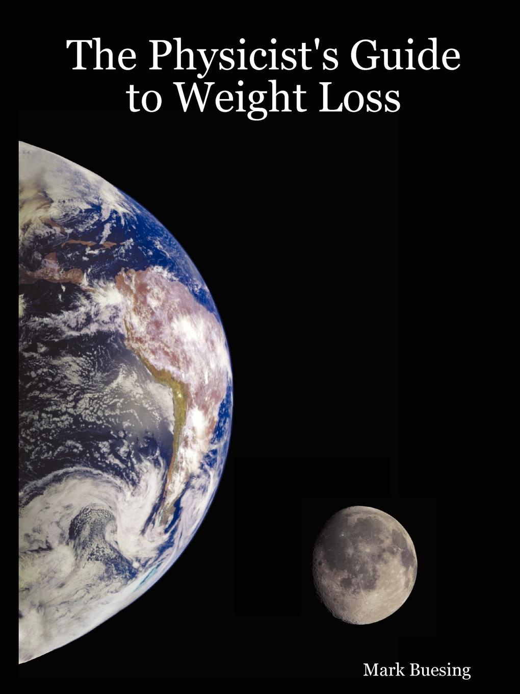 Mark Buesing The Physicist.s Guide to Weight Loss louis straney l investor s guide to loss recovery rights mediation arbitration and other strategies