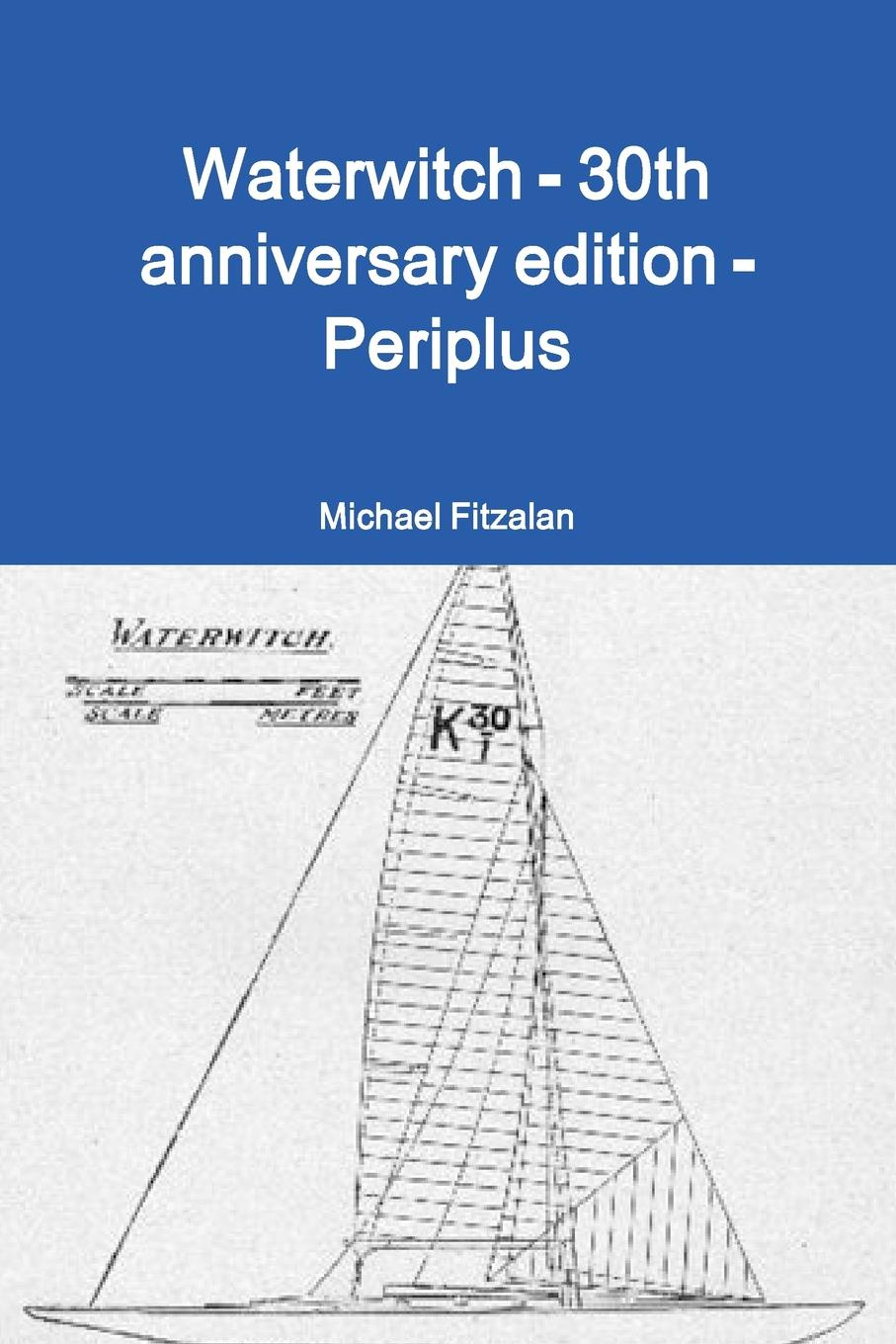 Michael Fitzalan Waterwitch - 30th Anniversary Edition - Periplus fox s book of martyrs