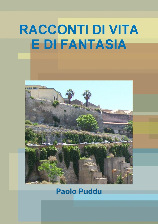 Paolo Puddu RACCONTI DI VITA E DI FANTASIA l f ortega fantasia op 6