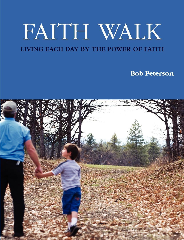 Bob Peterson Faith Walk a walk in paris
