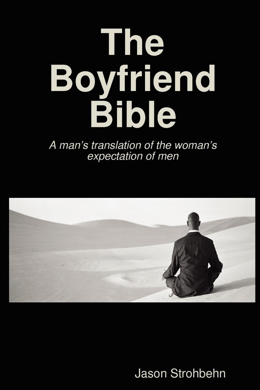 Jason Strohbehn The Boyfriend Bible oleg kudryashov bridge to the future