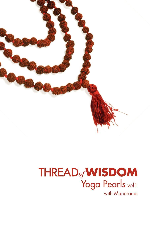 Manorama Thread Of Wisdom Yoga Pearls vol1 a spool of blue thread