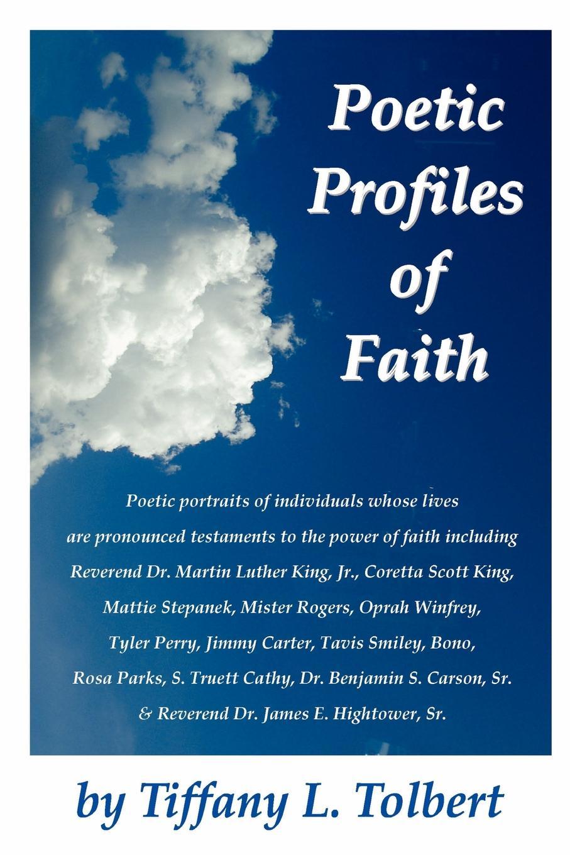 Tiffany L. Tolbert Poetic Profiles of Faith dr abiola idowu overcoming faith