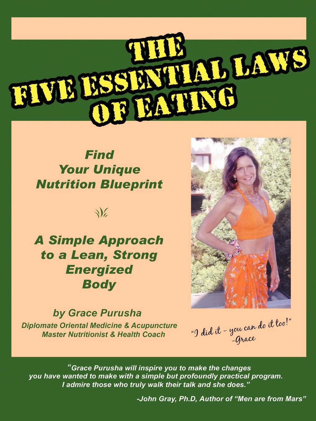 Grace Purusha The Five Essential Laws of Eating the a z of eating out