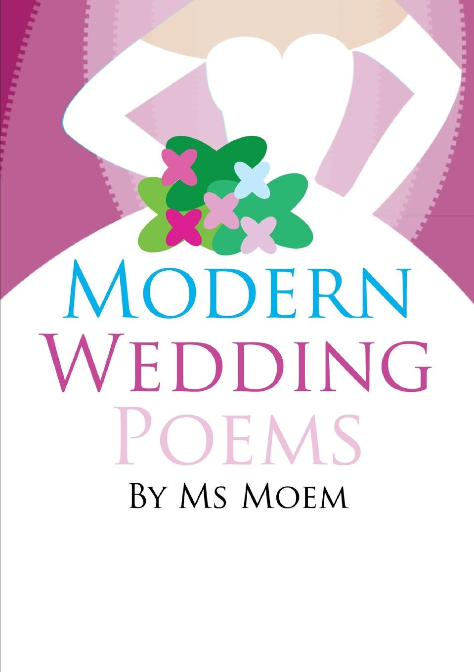 Ms Moem Modern Wedding Poems ms moem modern wedding poems