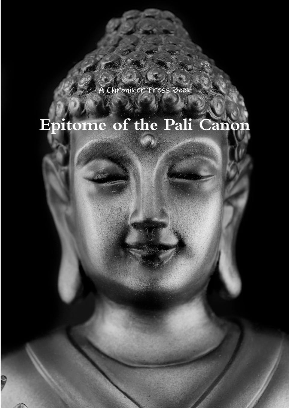 Book Chroniker Press, Chroniker Press Book Epitome of the Pali Canon a collection of astronomy articles by frank schlesinger