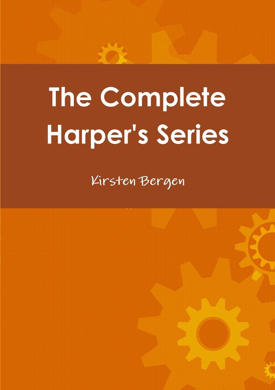 Kirsten Bergen The Complete Harper.s Series недорого