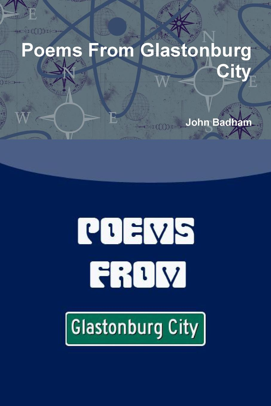John Badham Poems from Glastonburg City charents yeghishe poems of yeghishe charent