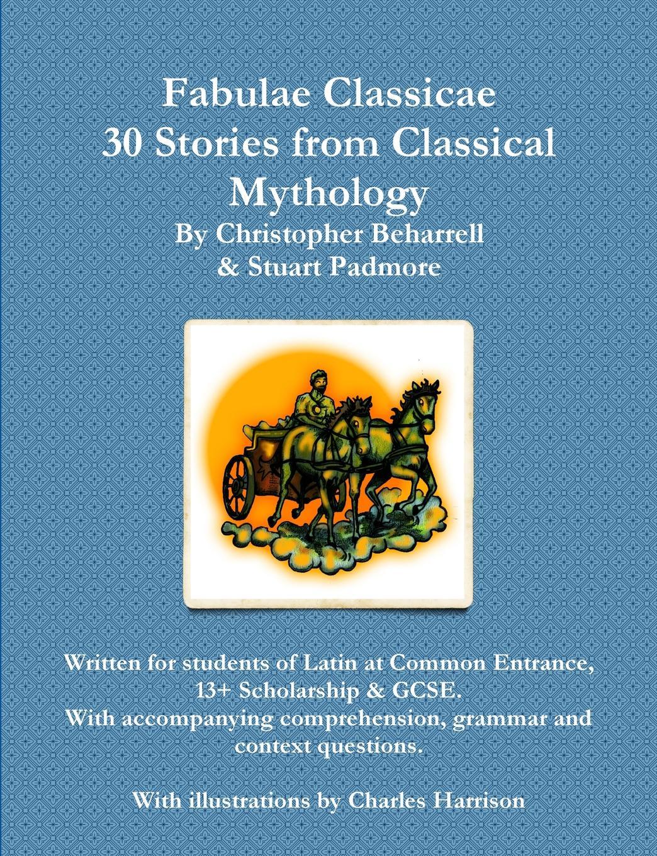 Christopher Beharrell Fabulae Classicae недорго, оригинальная цена