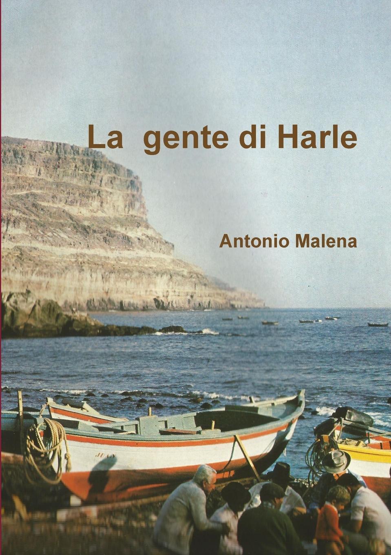 Antonio Malena La Gente Di Harle il piccolo principe