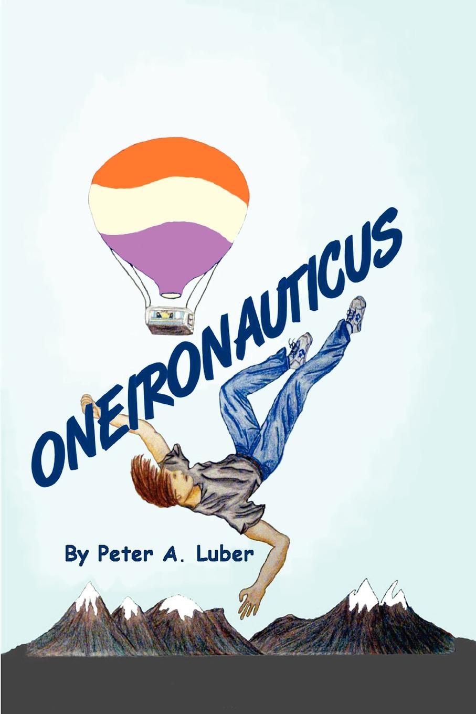 лучшая цена Peter Luber Oneironauticus
