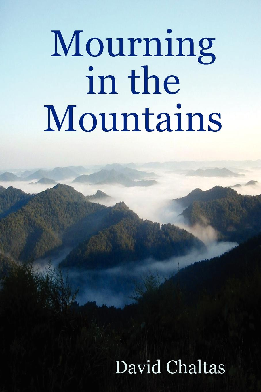 цены на David Chaltas Mourning in the Mountains  в интернет-магазинах