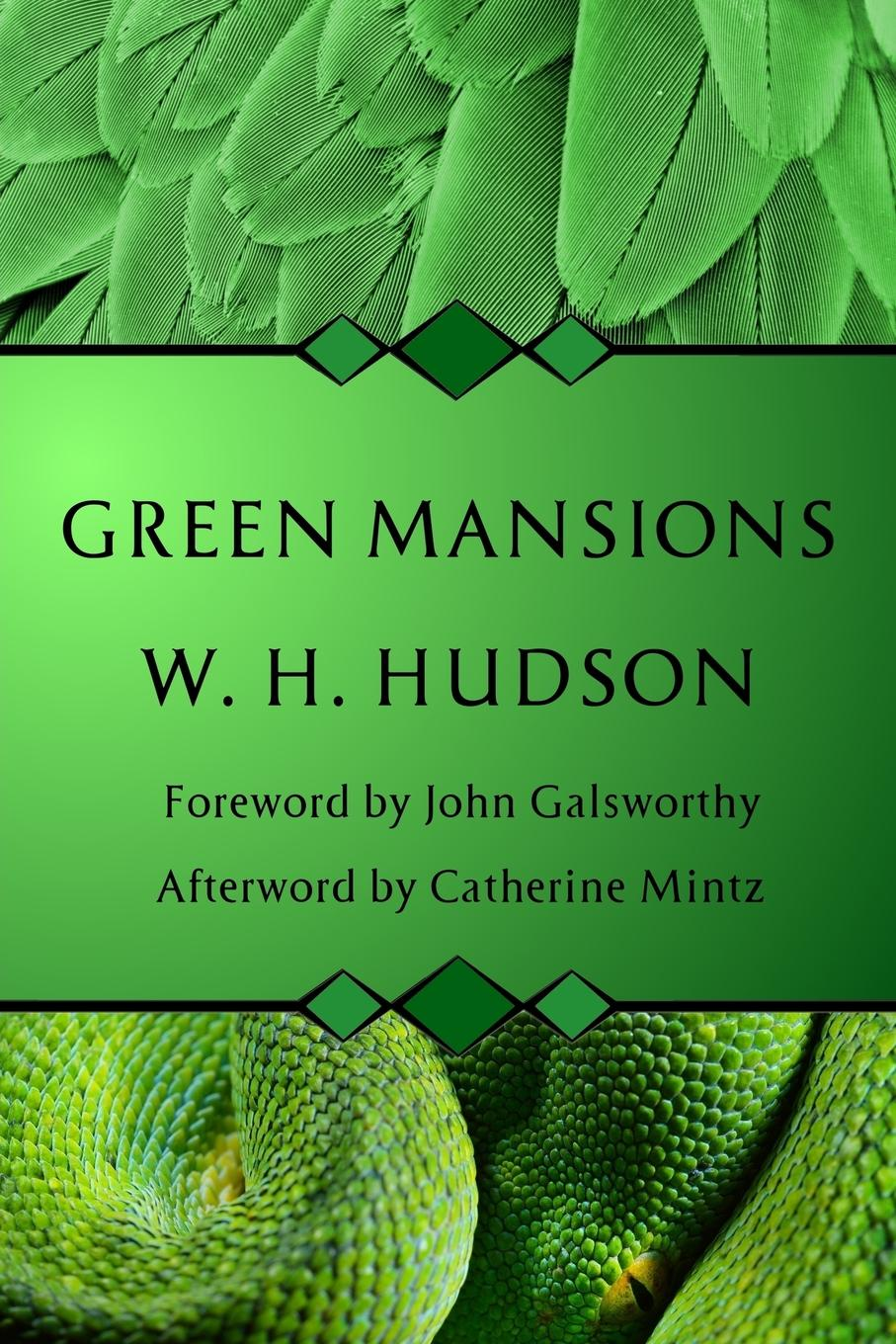 W. H. Hudson Green Mansions анна радклиф the romance of the forest