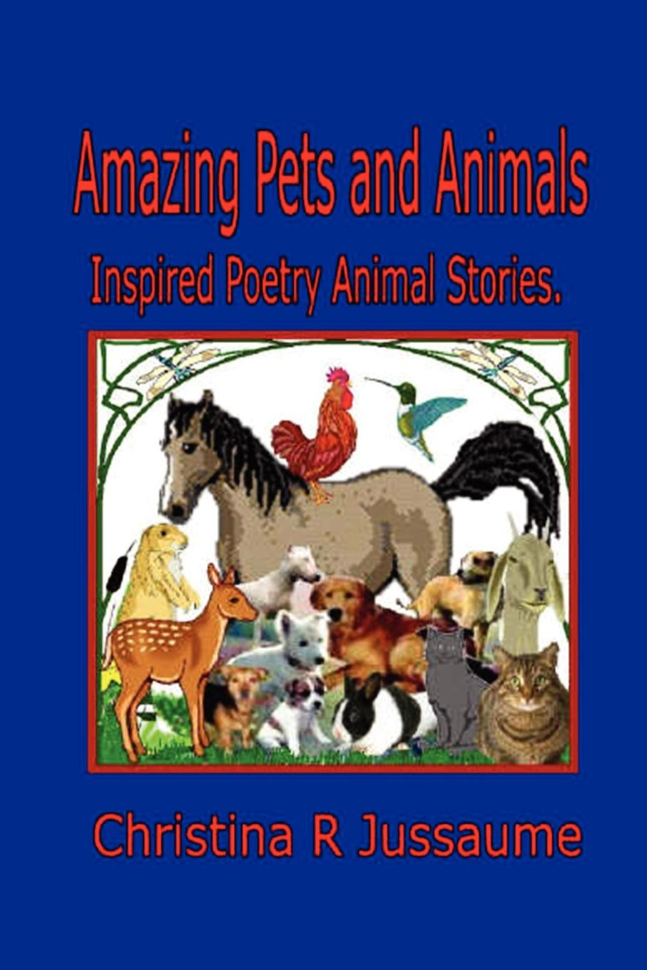 Christina R. Jussaume Amazing Pets and Animals. patrick b vince r butler reveals all homoerotic poetry